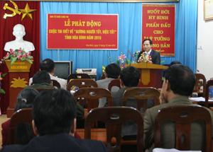 Đồng chí Nguyễn Văn Toàn, TVTU, Trưởng Ban Tuyên giáo Tỉnh ủy kiêm Trưởng ban tổ chức Cuộc thi phát biểu tại buổi lễ phát động.