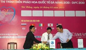 Ký tài trợ cuộc thi trình diễn pháo hoa quốc tế Đà Nẵng 2013.