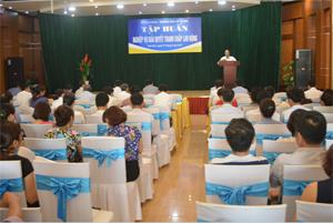 Lãnh đạo Sở LĐ-TB&XH phát biểu khai mạc lớp tập huấn.