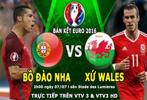 Lịch thi đấu trận bán kết 1 giữa Bồ Đào Nha vs xứ Wales.