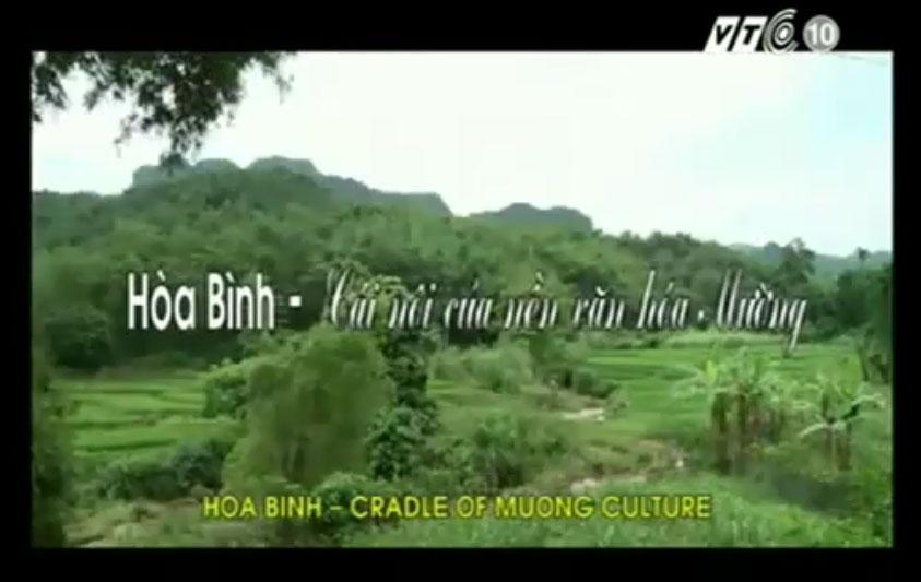 Hoa Binh - Cradle of Muong culture